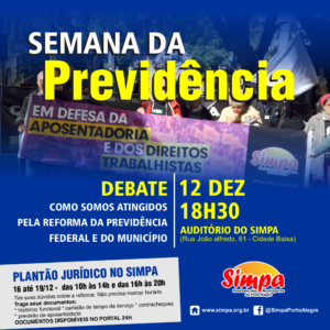 Debate COMO SOMOS ATINGIDOS PELA REFORMA DA PREVIDÊNCIA - Semana da Previdência @ Simpa | São Paulo | Brasil