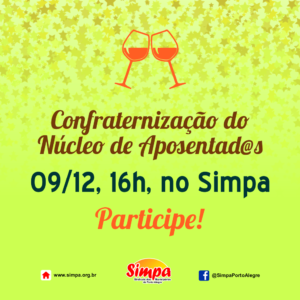 Confraternização do Núcleo de Aposentad@s @ Simpa | São Paulo | Brasil