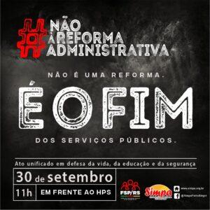 Ato Unificado em Defesa da Vida, da Educação e da Segurança @ HPS - Hospital de Pronto Socorro de Porto Alegre | Rio Grande do Sul | Brasil