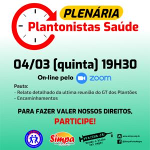PLENÁRIA DOS PLANTONISTAS DA SAÚDE @ ON-LINE PELA PLATAFORMA ZOOM